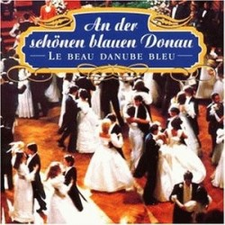 The Beautiful Blue Danube Waltz / Donauwalzer Music CD